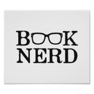 book_nerd_nerdy_glasses_poster-r69a7473ad18b44adb6191e886ac1c734_sthp_8byvr_324